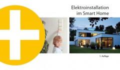 """Eine Broschüre der Initiative Elektro+ deckt das aufstrebende Thema """"Smart Home"""" ab."""