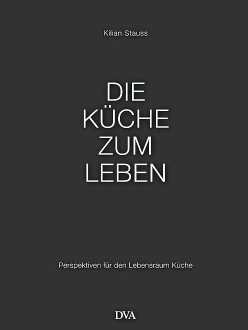 Die_Kueche_zum_Leben_von_Kilian_Stauss